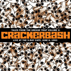 Crackerbash | Live at the X-Ray Cafe Album Cover