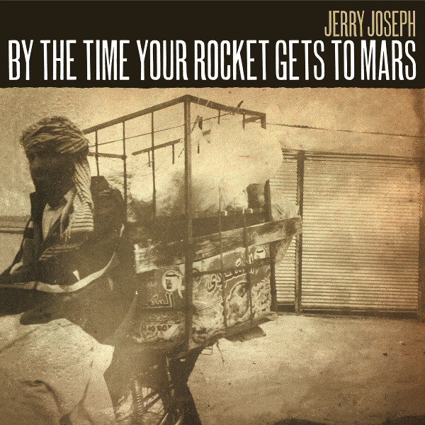 By the Time your Rocket Gets to Mars -- Album Cover