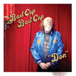 Bad Cop/Bad Cop | Don Album Cover