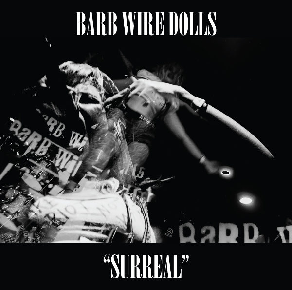 Barb Wire Dolls | Surreal