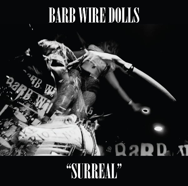 Barb Wire Dolls   Surreal