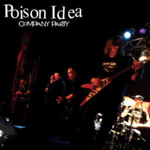 Poison Idea | Company Party -- Album Cover