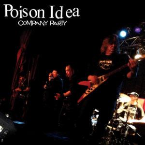 Poison Idea | Company Party