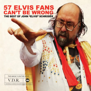 "John ""Elvis"" Schroder 