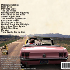 "John ""Elvis"" Schroder | 57 Elvis Fans Can't be Wrong -- Album Cover"