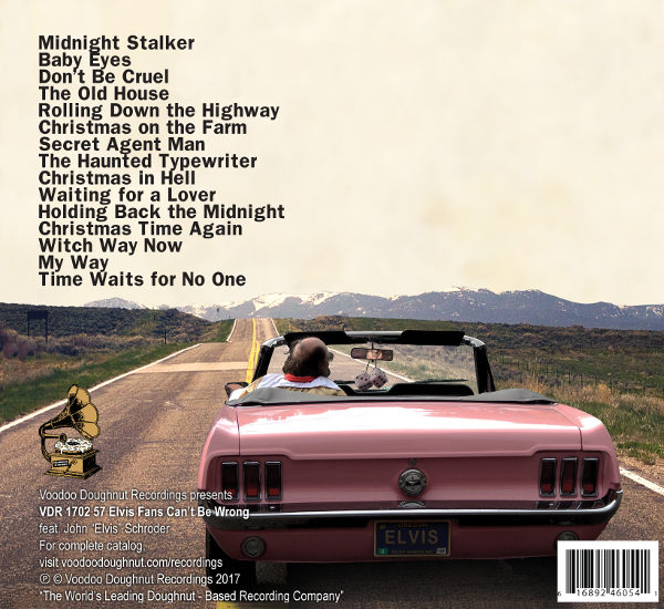 "John ""Elvis"" Schroder   57 Elvis Fans Can't be Wrong -- Album Cover"