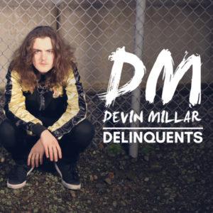 Devin Millar | Delinquents Album Cover