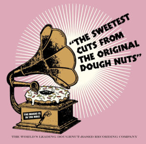 Voodoo Doughnut Recordings Slogan