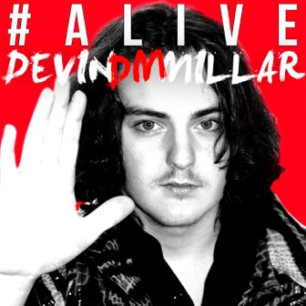 Image of #Alive album cover showing Devin Millar's face and upraised hand on a red background.